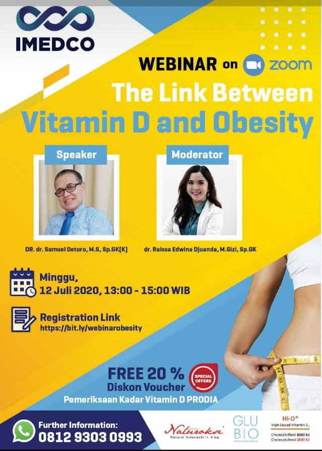 "IMEDCO mempersembahkan webinar ""The link between Vitamin D and Obesity"" pada Minggu, 12 July 2020 ; 13.00 - 15.00 WIB."