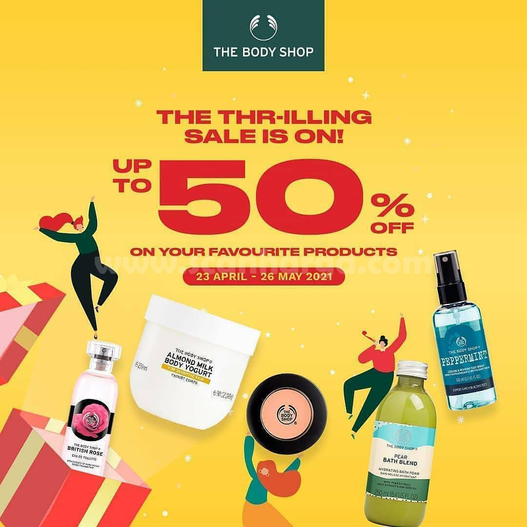 THE BODY SHOP Promo THR-ILLING SALE IS ON! Up to 50% Off