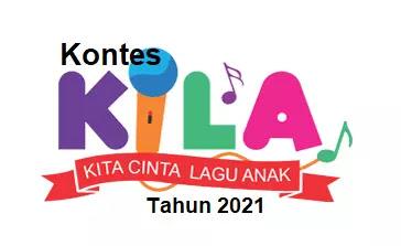 Kontes KILA (Kita Cinta Lagu Anak) Tahun 2021
