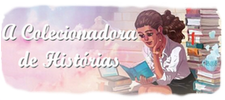 A Colecionadora de Histórias -