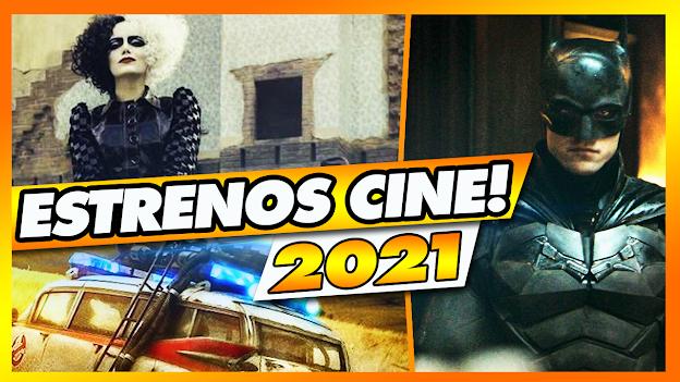 🍿 TODOS los Estrenos del CINE en 2021