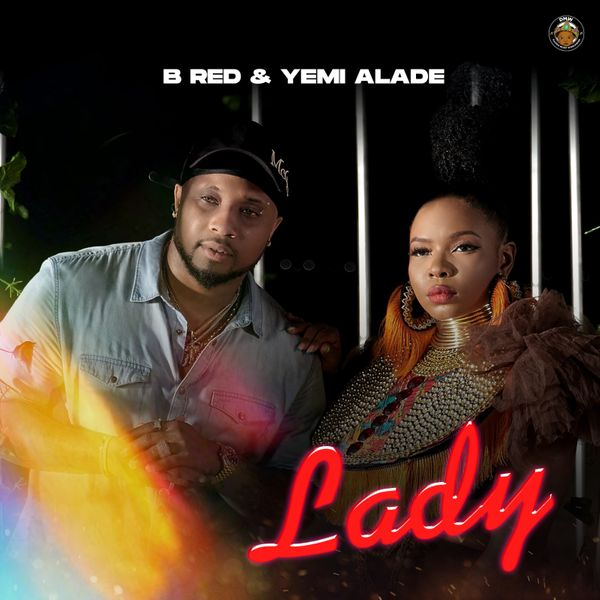 B-Red feat. Yemi Alade - Lady (2021)   Download Mp3