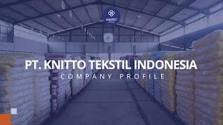 Lowongan Pekerjaan PT. Knitto Tekstil Indonesia Sebagai Operator Toko