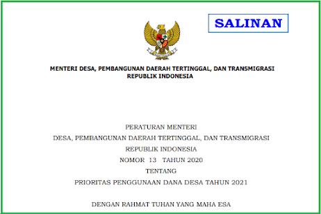 Peraturan Menteri Desa, Pembangunan Daerah Tertinggal dan Transmigrasi Nomor 13 Tahun 2020 tentang Prioritas Pengunaan Dana Desa Tahun Anggaran 2021