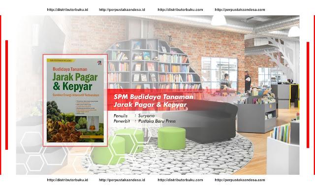 SPM : Budidaya Tanaman Jarak Pagar & Kepyar