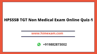 HPSSSB TGT Non Medical Exam Online Quiz-1