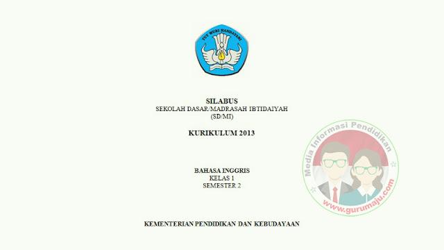 SILABUS Bahasa Inggris Kelas 1 K13 Edisi 2021 Semester 2