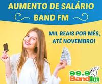 Aumento de Salário Band FM