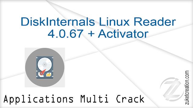 DiskInternals Linux Reader 4.0.67 + Activator