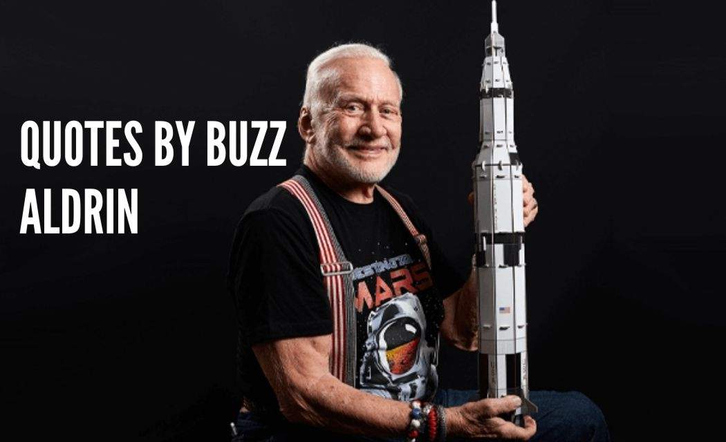 Quotes By Buzz Aldrin With Quotes Images-Quotz.xyz