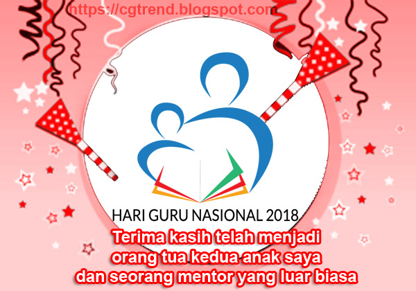 Tema Dan Gambar Logo Peringatan Hari Guru Nasional 2018 Ke 73 Indonesia Kata Ucapan Trending Topic