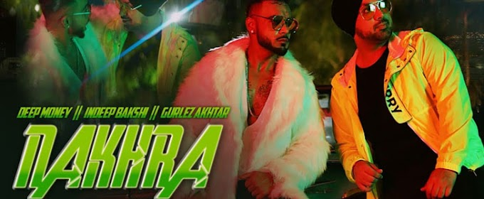 NAKHRA LYRICS – Deep Money