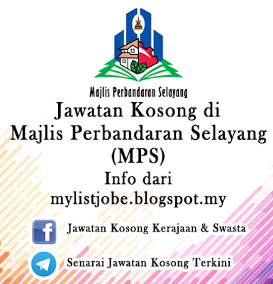 Jawatan Kosong Kerajaan di Majlis Perbandaran Selayang (MPS)
