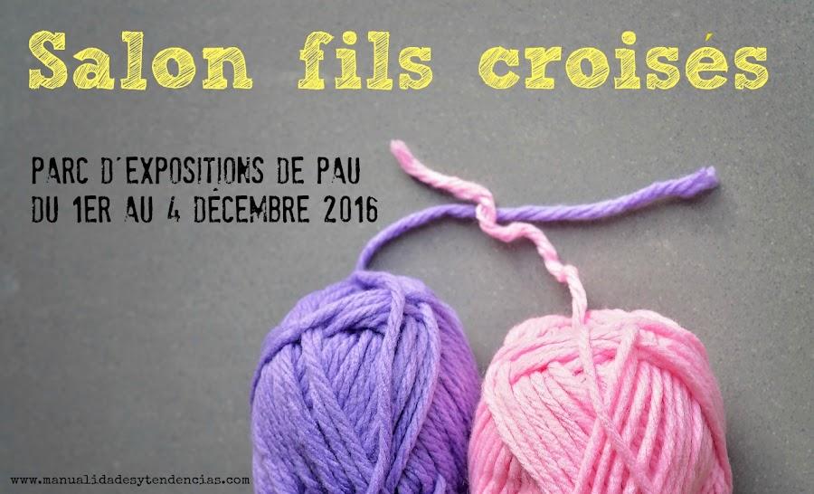 Salon fils croisés Pau décembre 2016