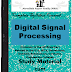 Digital Signal Processing DIP PDF Study Materials cum Notes, Engineering E-Books Free Download