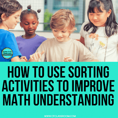 Concept sort activities make learning fun for students! Kids love math concept sorts! After reading the blog post, make sure you grab sorting products that are aligned to the math Common core state standards. They make a great math center! #sorting #sortingactivity #conceptualunderstanding #elementarymath