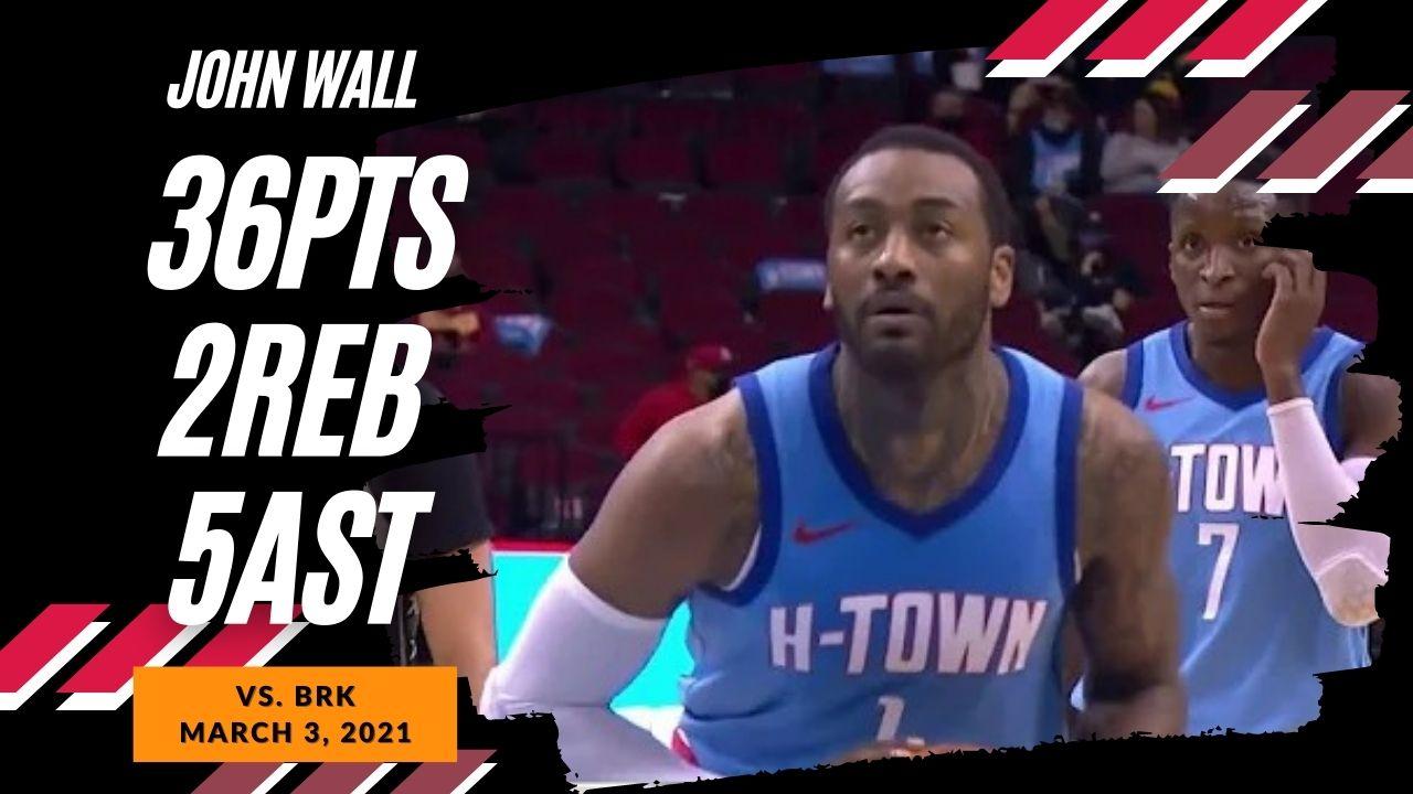 John Wall 36pts 2reb 5ast vs BRK   March 3, 2021   2020-21 NBA Season