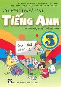 Vở Luyện Từ Và Mẫu Câu Tiếng Anh Lớp 3 Tập 1 - Nguyễn Song Hùng