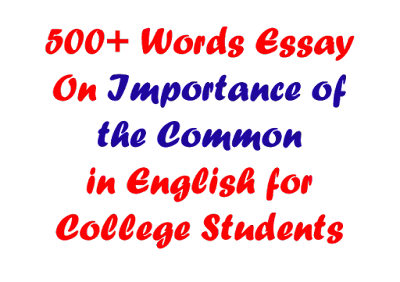 Importance of The Common Man Essay in 500 Words For Students