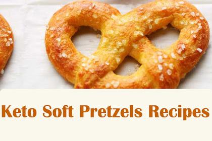Keto Soft Pretzels Recipes