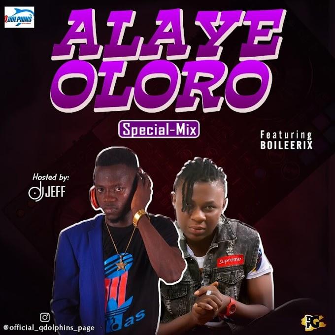 Mixtape: Dj Jeff – Alaye Oloro Special Mix