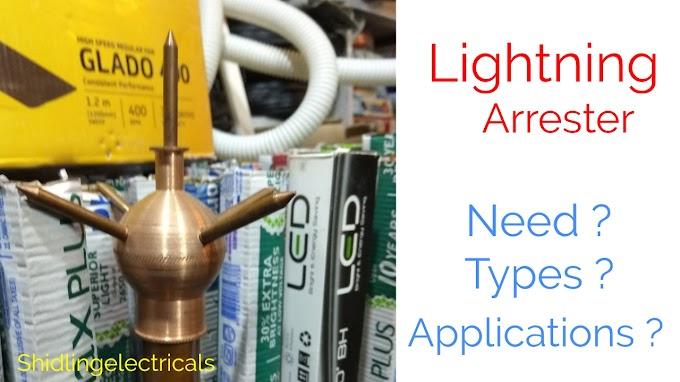 Lightning Arrester | Working Of Lightning Arrester | Types, Cost, Applications Of Lightning Arrester
