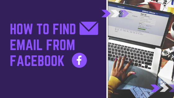 How To Find Email Address Of Facebook User<br/>