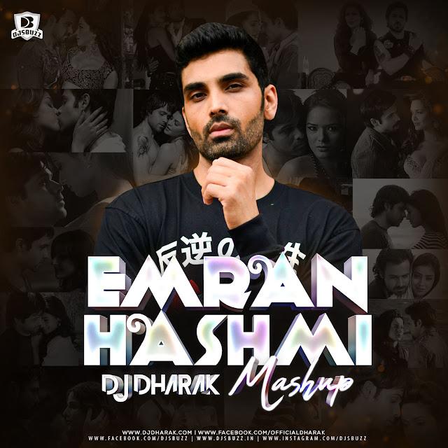Emraan Hashmi Mashup – DJ Dharak