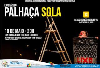 'Palhaça Sola' é atração gratuita desta sexta-feira (10/05) em Registro-SP