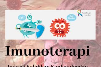 Imunoterapi, Inovasi Kalahkan Kanker dengan Perkuat Imun