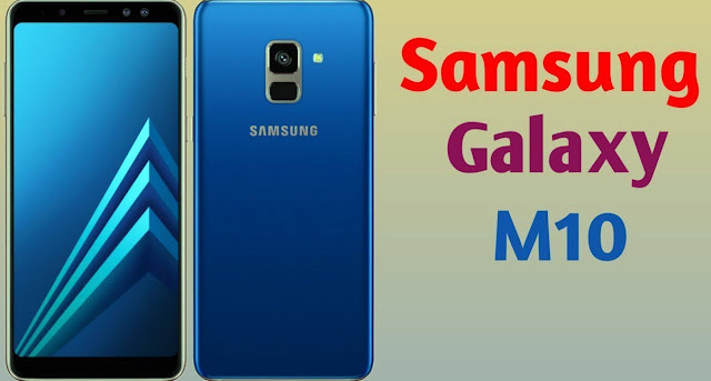 Samsung Galaxy M10 Smartphone Full Specification and Price