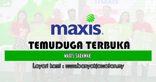 Temuduga Terbuka 2019 di Maxis Sarawak