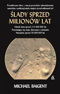 Ślady sprzed milionów lat - Michael Baigent