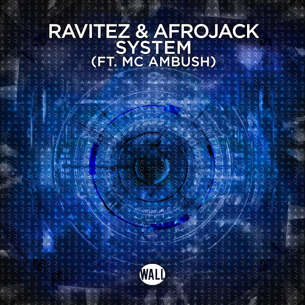 Ravitez & Afrojack - System (feat. MC Ambush) [Extended mix] - Single Cover