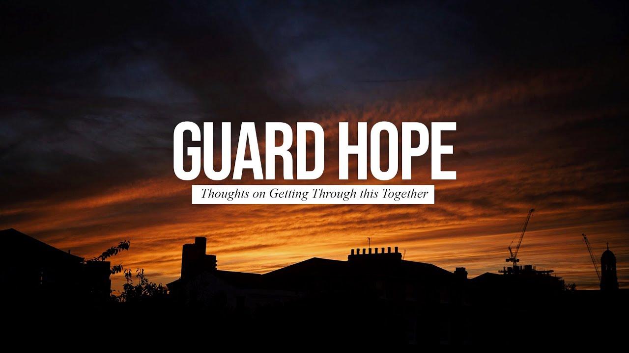 Guard Hope