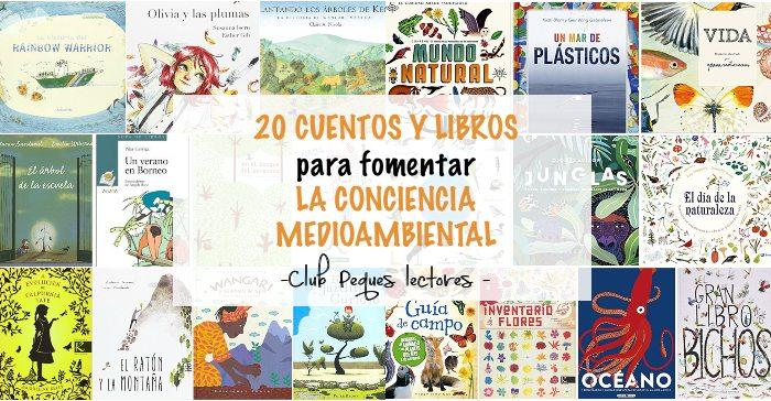 cuentos y libros informativos naturaleza, fomentar conciencia medioambiental
