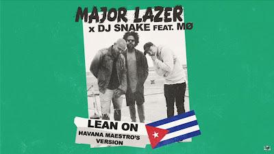 Major Lazer - Lean On ( Havana Maestro's Version )