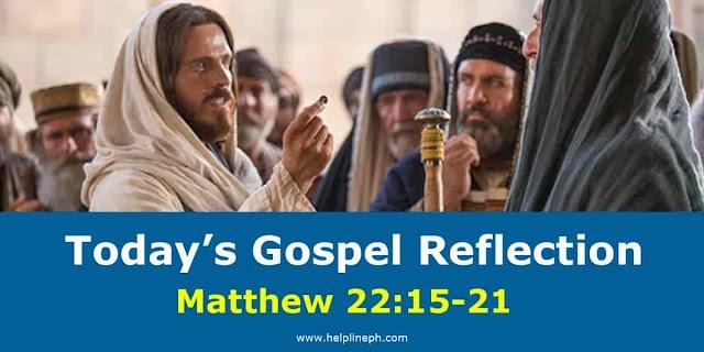 Today's Gospel Reflection: Matthew 22:15-21