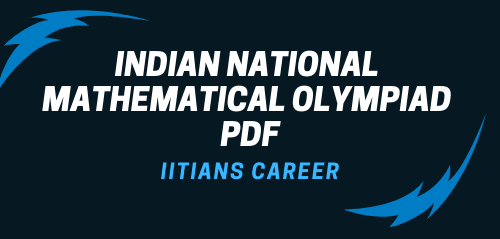 INDIAN NATIONAL MATHEMATICAL OLYMPIAD PDF DOWNLOAD