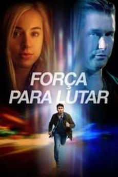 Download Força Para Lutar Dublado e Dual Áudio via torrent