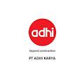 Rekrutmen BUMN PT ADHI KARYA (Persero) Tbk Tingkat SMA/K/Sederajat S1 Desember 2019 Untuk Banyak Posisi
