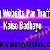Blog Website Par Traffic Kaise Badhaye Best Tips Hindi me