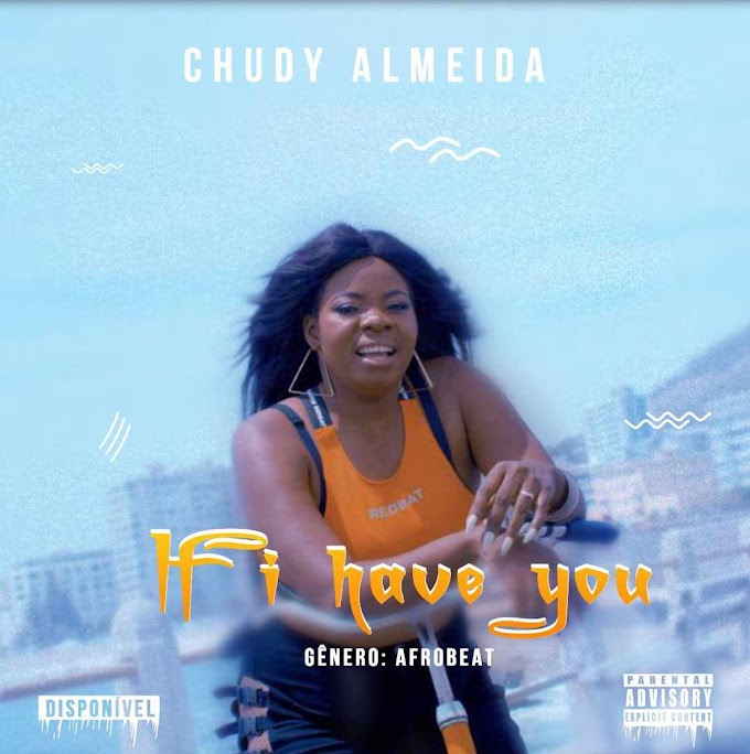Chudy Almeida - If I Have You (2019) | Download mp3