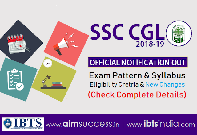 SSC CGL 2018 Notification - Syllabus, Exam Pattern,  Eligibility (Complete Detail)