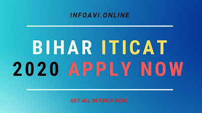 Bihar ITICAT Online Application Form 2020, Online apply for bihar Iticat 2020, Bihar iticat 2020, iticat online apply date, How to online apply for Bihar Iticat 2020,