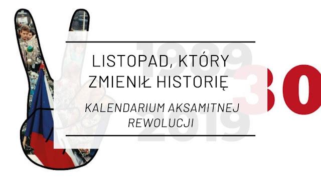 Listopad, który zmienił historię - Kalendarium Aksamitnej Rewolucji