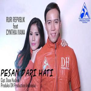 Download Ruri Repvblik - Pesan Dari Hati Ft. Cynthia Ivana