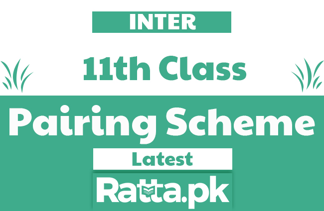 Inter 1st Year Pairing Scheme 2020 - FSC/ICS 11th Class