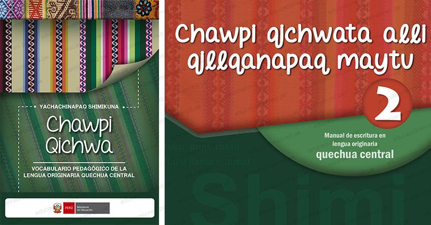 MINEDU presenta Manual de Escritura y Vocabulario Pedagógico del quechua central para docentes EIB