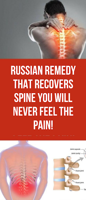 Russian Remedy That Recovers Spine You Will Never Feel The Pain!